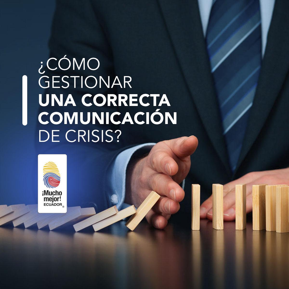 ¿Cómo gestionar una correcta comunicación de crisis?
